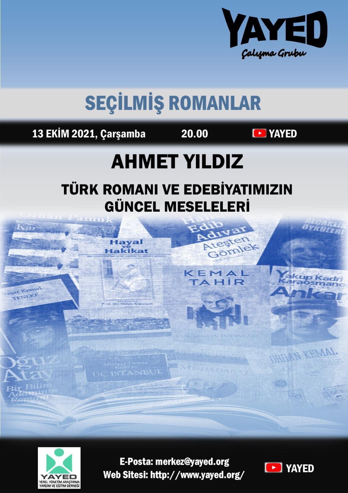 Türk Romanı ve Edebiyatımızın Güncel Meseleleri